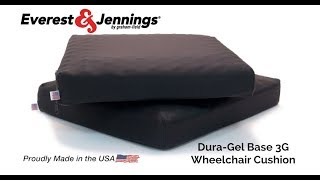 Everest & Jennings® Dura Gel™ Base 2G/3G Wheelchair Cushions