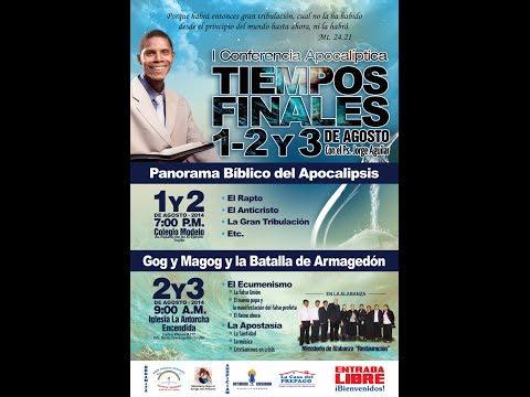 CONFERENCIAS APOCALIPTICAS- TRUJILLO AGOSTO 2014. ANTORCHA ENCENDIDA MINISTERIO