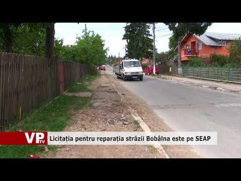 Licitația pentru reparația străzii Bobâlna este pe SEAP