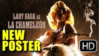 Machete Kills Poster (2013) - Lady Gaga as La Chameleon!