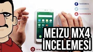 Teknolojiye Atarlanan Adam - Meizu MX4 İncelemesi