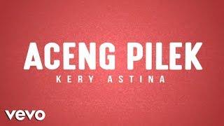 Video Aceng Pilek (Lyric Video) MP3, 3GP, MP4, WEBM, AVI, FLV Agustus 2018