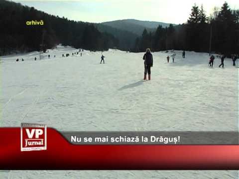Nu se mai schiază la Drăguș!