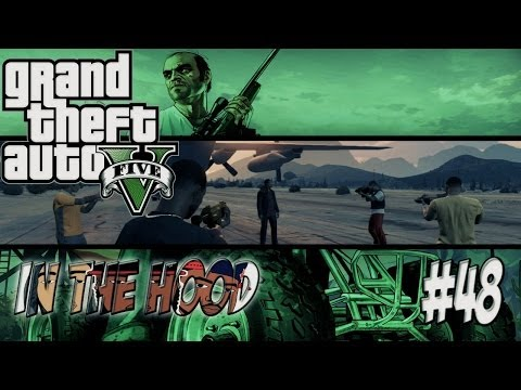 GTA In The Hood Ep #48 (HD) (видео)