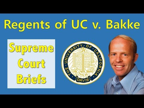 Affirmative Action For College? | Regents Of The University Of California V. Bakke
