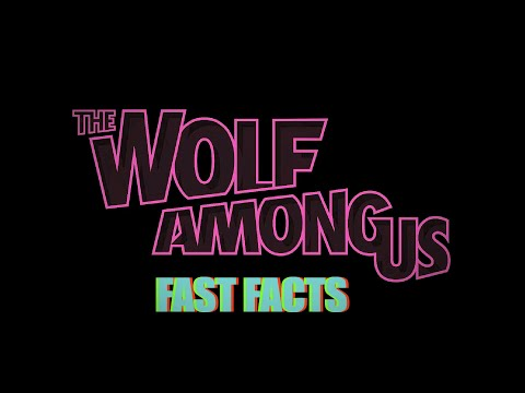 Facts - Masae Anela is here with your Wolf Among Us Fast Facts! Subscribe to Lore: http://bit.ly/MoarLore See what's next on Maker.TV ▻ http://mker.tv/Lore Follow us on Twitter: https://twitter.com/lorei...