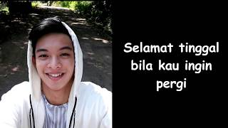 Rey Mbayang - Selamat Tinggal (Lyric)