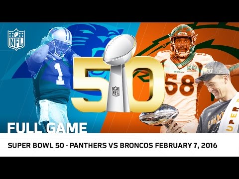 Super Bowl 50 - Panthers vs. Broncos | NFL Full Game (видео)
