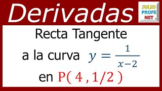 Hallar La Ecuación De La Recta Tangente A Una Curva-Find The Equation Of The Tanget Line To A Curve