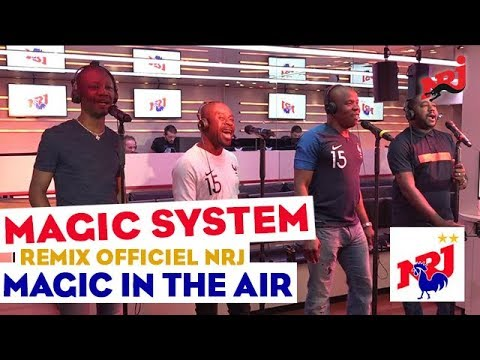 "Magic System ""Magic In The Air"" (Remix officiel) #NRJ"