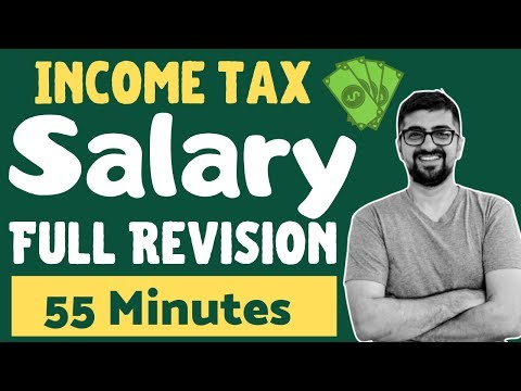 Full Salary Revision in 55 Minutes | Neeraj Arora | TAXES