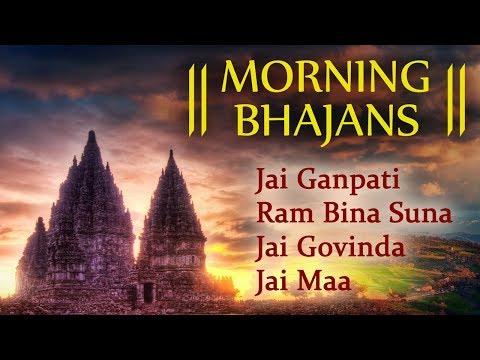 Morning Bhajans Vol 2 - Shri Ganesh  Shri Ram  Shri Krishna  Shri Shiv