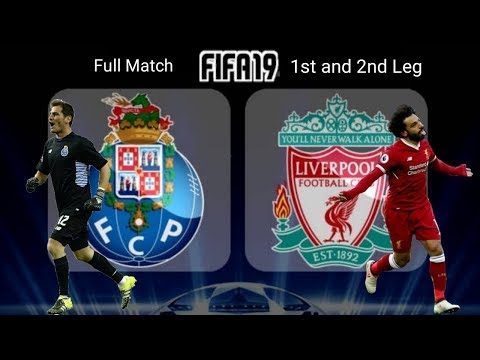 FC Porto Vs Liverpool Full Match HD - FIFA 19