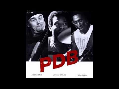 Jaco Pastorius, Kenwood Dennard, Hiram Bullock – PDB