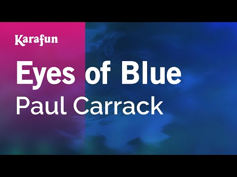 Karaoke Eyes Of Blue - Paul Carrack *