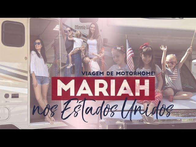 #MariahPeloMundo : Motorhome trip 2017! - Mariah Bernardes