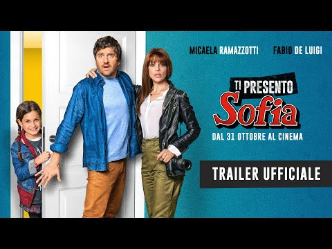 Preview Trailer Ti presento Sofia, trailer ufficiale