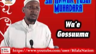 Sh Anwar  Yusuf Muhadara Wa'e Gossuma