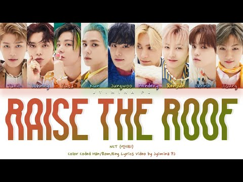 NCT U (엔시티 유) - 'Raise The Roof' Lyrics (Color Coded_Han_Rom_Eng)