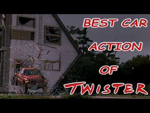 Best Car Action of Twister