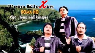 Video Trio Elexis - Roma Ho MP3, 3GP, MP4, WEBM, AVI, FLV Juli 2018