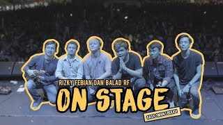 Video RFASVLOG - ON STAGE!!! RIZKY dan BALAD RF MP3, 3GP, MP4, WEBM, AVI, FLV November 2018