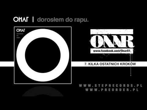 Tekst piosenki Onar - Kilka Ostatnich Kroków po polsku