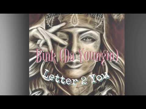 Bink (Da Youngin) - Letter 2 You