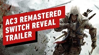 Assassin's Creed 3 Remastered Switch Reveal Trailer - Nintendo Direct