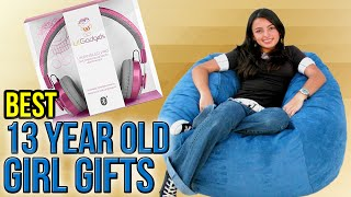 10 Best 13 Year Old Girl Gifts 2017