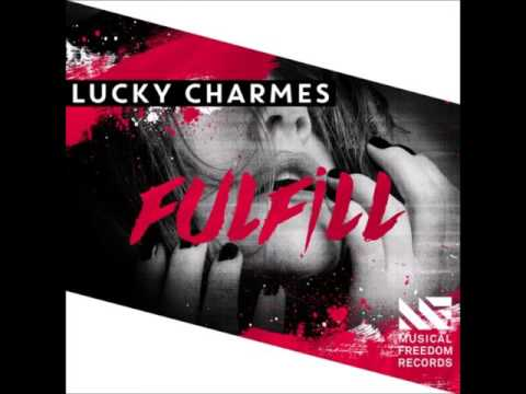 Lucky Charmes - Fulfill (Extended Mix)