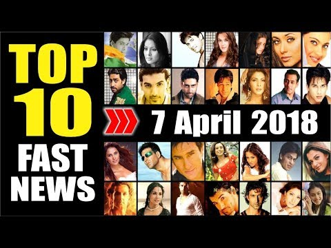 Latest Entertainment News From Bollywood   7 April 2018