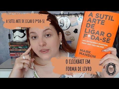 A SUTIL ARTE DE LIGAR DE O F*DA-SE | RESENHA