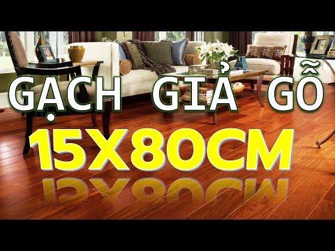 Gạch vân gỗ 15x80 cao cấp quận 7|Gạch giả gỗ 15x80 giá rẻ tphcm