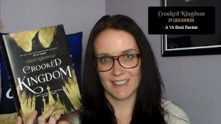 Crooked Kingdom (A YA Book Review)