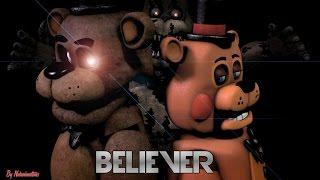 Video [FNAF SFM] Believer (By Imagine Dragons) MP3, 3GP, MP4, WEBM, AVI, FLV September 2018