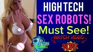 Download Video 🔵FUTURE REAL LIFE SEX ROBOTS! WILL THEY BE SAFE, THE COSTS & DANGERS! MUST SEE! MP3 3GP MP4