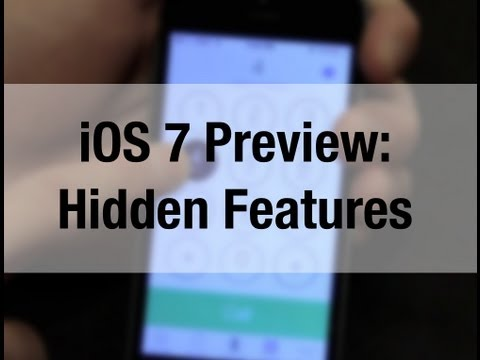 iOS 7 Preview: Hidden Features