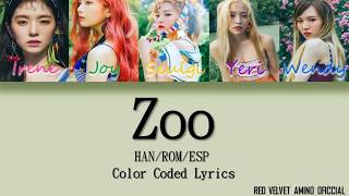 Red Velvet (레드벨벳) - Zoo (Color Coded) -  Han/Rom/Sub Español.