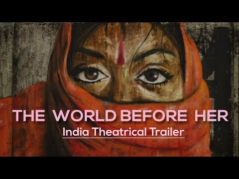 The World Before Her by Nisha Pahuja