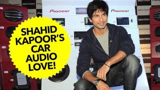 Shahid Kapoor Launches Pioneer in-car Audio System