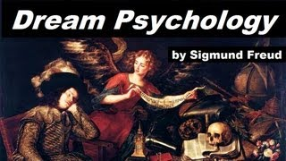 Dream Psychology by Sigmund Freud (Audio Book)