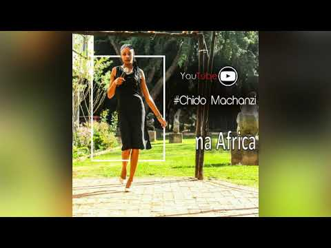Chido Machanzi - Mama Africa (official Audio)