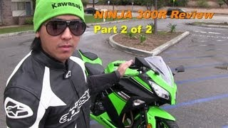 9. 2013 Kawasaki NINJA 300 Special Edition w/ ABS Starter Bike - Review & Comparison Part 2 of 2