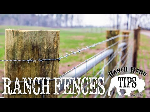 Ranch Fences - Ranch Hand Tips