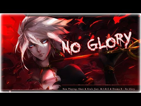 Nightcore - No Glory (Skan & Krale)