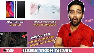 Xiaomi Mi A3,PUBG Zombies & Rickshaw,Google Touchless Phone,Xiaomi Foldable Tablet,LG 8k TV #729
