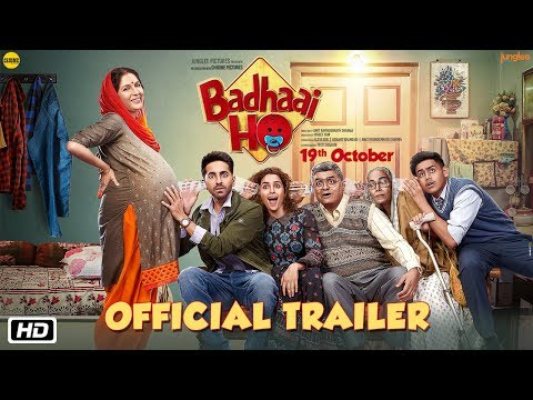 'Badhaai Ho' Official Trailer | Ayushmann Khurrana, Sanya Malhotra | Director Amit Sharma | 19th Oct (видео)
