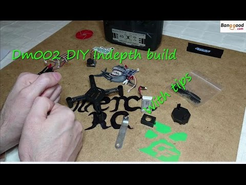 DM002 FPV Quad Indepth Build With Tips (Courtesy Banggood)