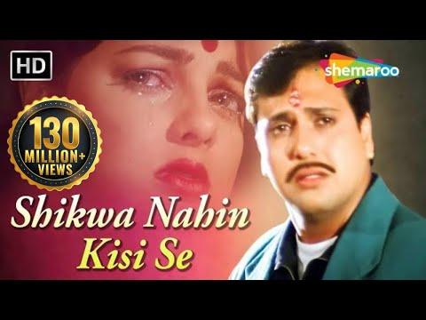 Shikwa Nahin Kisi Se | Naseeb (1997) | Govinda  Mamta❤️Kulkarni | Kumar Sanu Hits